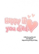 Happy if You Died
